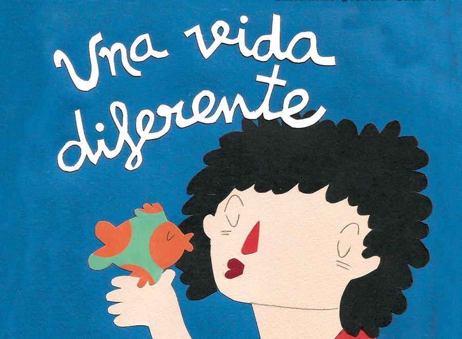 """""""Una vida diferente"""""""